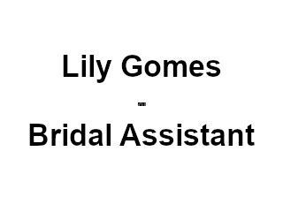 Lily Gomes - Bridal Assistant